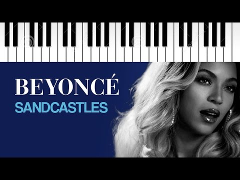 Beyonc Sandcastles Piano Cover Chords