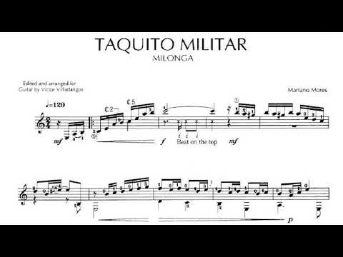Mariano Mores: Taquito Militar for Guitar (Arr. Villadangos) Score video