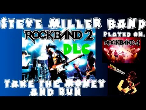 Steve Miller Band - Take the Money and Run - Rock Band 2 DLC Expert Full Band (January 20th, 2009)