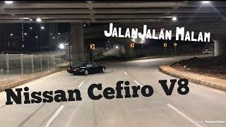 Video Jalan Jalan Malam naik Nissan Cefiro V8 MP3, 3GP, MP4, WEBM, AVI, FLV Januari 2019