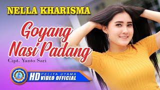 Video NELLA KHARISMA - Goyang Nasi Padang ( Official Music Video ) MP3, 3GP, MP4, WEBM, AVI, FLV Maret 2019