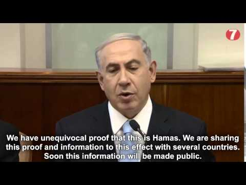 Nétanyahou: Nous avons des preuves sans équivoque que c'est le Hamas qui est derrière l'enlèvement