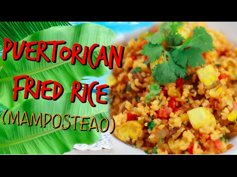 PUERTORICAN FRIED RICE- MAMPOSTEAO
