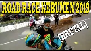 Video TABRAKAN BERUNTUN - ROAD RACE KEBUMEN 2019 !!! MP3, 3GP, MP4, WEBM, AVI, FLV Mei 2019