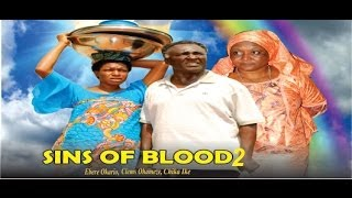 Sins of the Blood Nigerian Movie [Part 2]