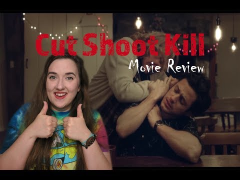 CUT SHOOT KILL (Movie Review)