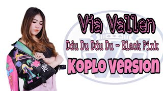 Video Via Vallen - Ddu Du Ddu Du ( Black Pink Koplo Version) MP3, 3GP, MP4, WEBM, AVI, FLV November 2018