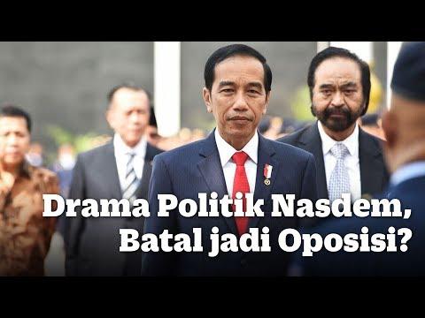 Drama Politik Nasdem, Batal jadi Oposisi?