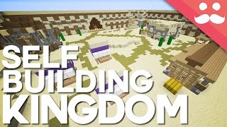 The Self Building Kingdom in Minecraft!