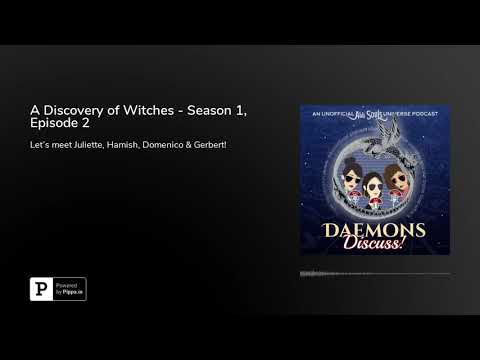 A Discovery of Witches - Season 1, Episode 2