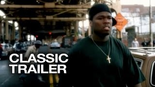 Nonton Get Rich Or Die Tryin   2005  Official Trailer   1   50 Cent Hd Film Subtitle Indonesia Streaming Movie Download