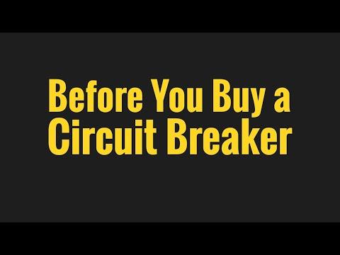 Before You Buy a Circuit Breaker
