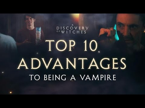 Top 10 Reasons Why You Should Want to be a Vampire