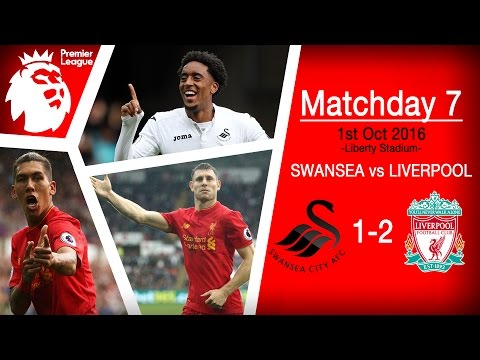 Swansea vs Liverpool 1-2 | Match Highlights Montage | Oct 1st 2016