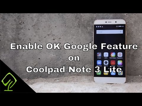 How to enable OK Google Feature on Coolpad Note 3 Lite