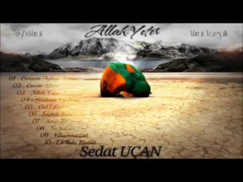 Sedat Uçan – La ilahe illallah Sözleri