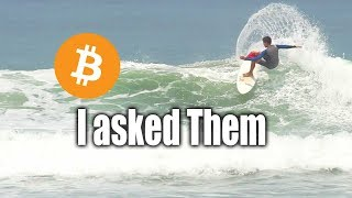 I asked a couple of my surf buddies about Cryptocurrency here is what they said.FREE 5 Video Improve Your Surfing Course http://surfcoaches.com/Support Us On Patreon https://www.patreon.com/AtuaMusic Algorythmik https://soundcloud.com/algorythmikliveiSURFTRIBE Hats - Shirts - Tanks http://iSurftribe.comAtua's Channel https://www.youtube.com/channel/UCfn_qdZ1XMLRKIfMhexjooASUBSCRIBE! http://www.youtube.com/user/surfcoachesLET'S CONNECT!-- https://www.facebook.com/iSurfTribe-- https://instagram.com/iSurfTribe/-- https://twitter.com/isurftribe