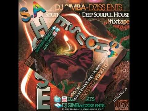 South African Deep Soulful House 2013 Mixed By ☞ Dj Simba Dziss Ents ☜