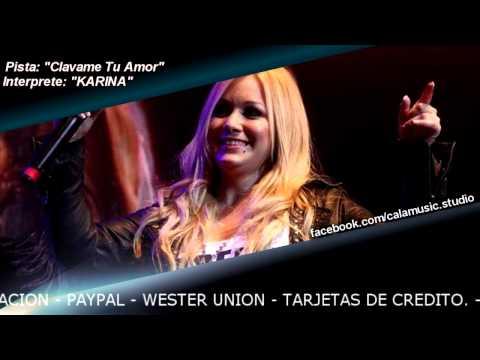 KARINA - Clávame tu amor - (CD tiempo de Cambio) - Pista profesional instrumental - Calamusic studio