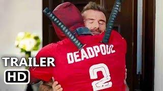 "Video DEADPOOL 2 ""Deadpool Meets David Beckham"" Trailer (2018) Ryan Reynolds Movie HD MP3, 3GP, MP4, WEBM, AVI, FLV September 2018"