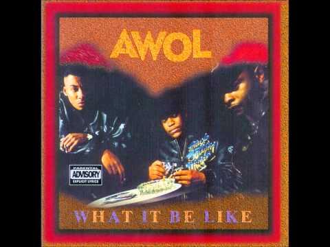 AWOL - U Ain't Down
