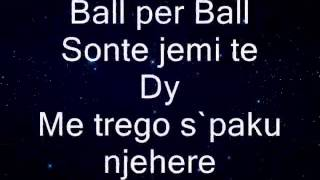Alban Mehmeti - Ball Per Ball /LYRICS