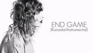 Taylor Swift Ft. Ed Sheeran & Future - End Game [karaoke/Instrumental]