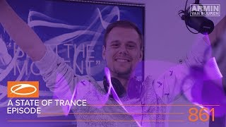 A State Of Trance Episode 861 (#ASOT861) – Armin van Buuren