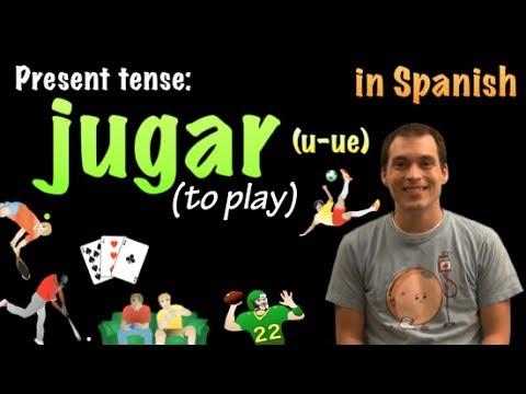 01063 Spanish Lesson - Present Tense - Jugar (zu spielen)