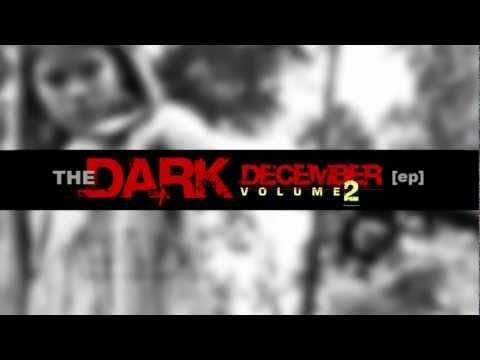 THE DARK DECEMBER [ep] Volume 2 Official Trailer #1