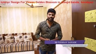Interior Design For Viswas Golden Blossom in masjid banda kondapur