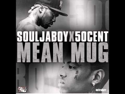 Soulja Boy Ft. 50 Cent - Mean Mug [Full]