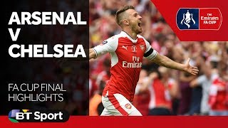 Arsenal 2-1 Chelsea   FA Cup Highlights