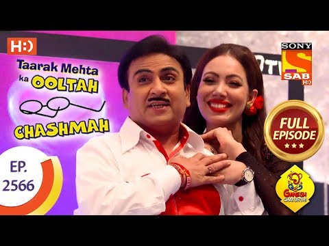 Taarak Mehta Ka Ooltah Chashmah - Ep 2566 - Full Episode - 1st October, 2018