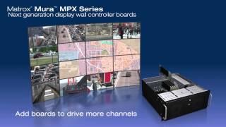Matrox Mura MPX