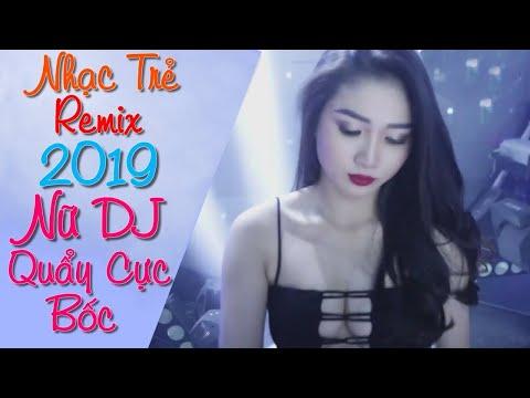 Liên Khúc Nhạc Trẻ Remix Hay Nhất 2019 Sôi Động | lk nhạc trẻ remix 2018 - nhac remix 2019 - nhạc dj - Thời lượng: 2:08:32.