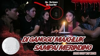 "Video DIGANGGU ""MAKHLUK HALUS"" SAMPAI MERINDING ! Horror Story with Wilona MP3, 3GP, MP4, WEBM, AVI, FLV Juni 2019"