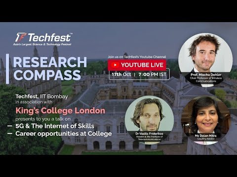 5G and The Internet of Skills | Research Compass | King's College London | Techfest, IIT Bombay