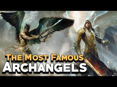 The Most Famous Archangels - Angels and Demons - See U in History
