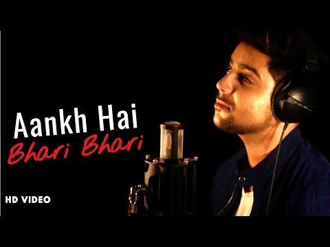 Aankh Hai Bhari Bhari - Unplugged Cover   Siddharth Slathia