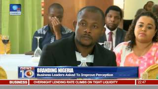 Business Leaders Asked To Improve Brand Nigeria Perception