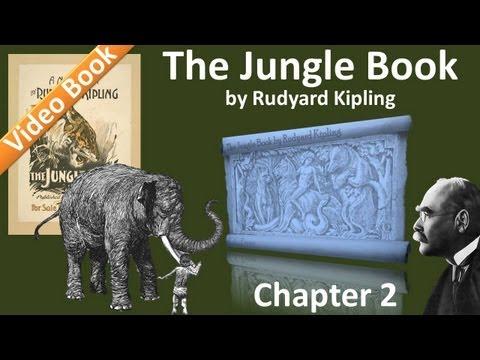 Chapter 02 - The Jungle Book by Rudyard Kipling - Kaa's Hunting   Road-Song of the Bandar-Log