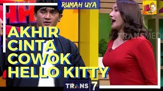 Video [FULL] AKHIR CINTA COWOK HELLO KITTY | RUMAH UYA (16/03/18) MP3, 3GP, MP4, WEBM, AVI, FLV Mei 2018