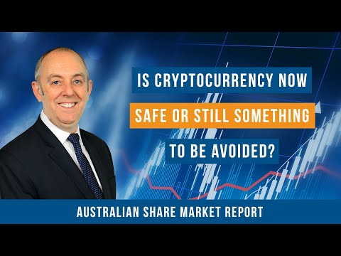 Is Cryptocurrency Now Safe or Still Something to be Avoided?