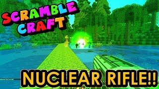 I GOT A NUCLEAR RIFLE!? - Scramble Craft (Minecraft)