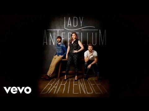 Lady Antebellum - Bartender (Lyric Video)