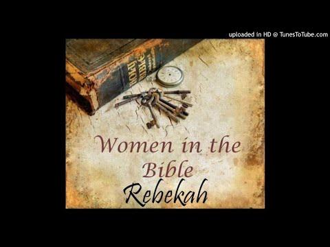 Rebekah (Genesis 24) - Women of the Bible Series (10) by Gail Mays