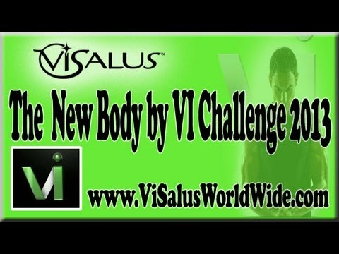 ViSalus 2013  The NEW Body by Vi 90-Day Challenge |  Maximum Weight Loss & Fitness