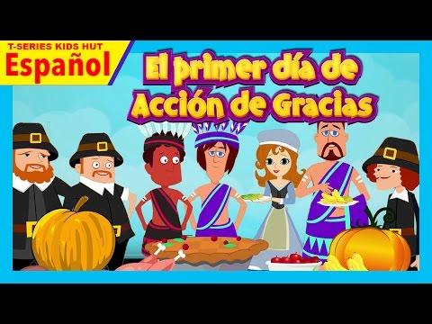 La Historia - El primer día de Acción de Gracias    Cuentos infantiles en español