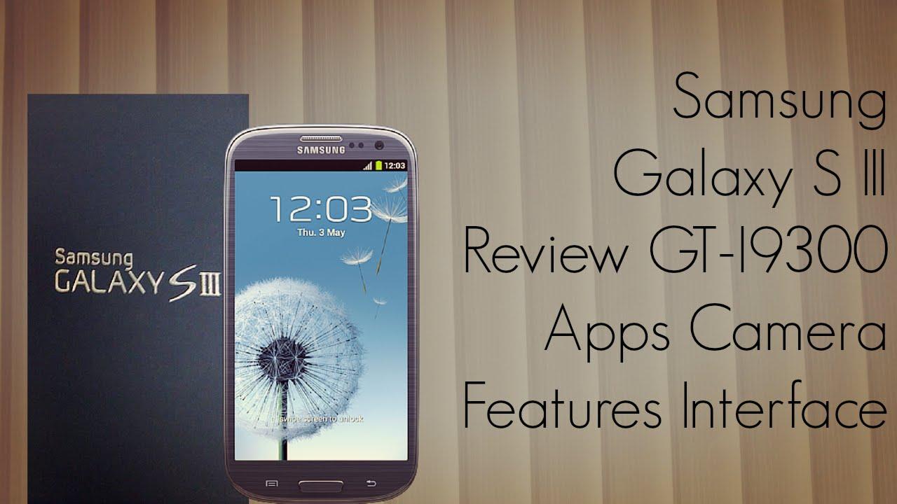 Descargar Samsung Galaxy S III Hands-On Review GT-I9300 Apps Camera Features Interface – PhoneRadar para Celular  #Android